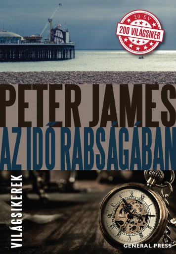 Az idő rabságában - Ebook - Peter James