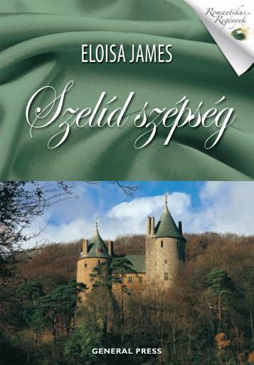 Szelíd szépség - Ekönyv - Eloisa James
