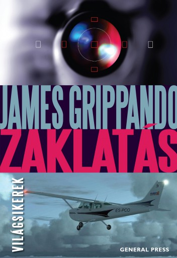 Zaklatás - Ebook - James Grippando