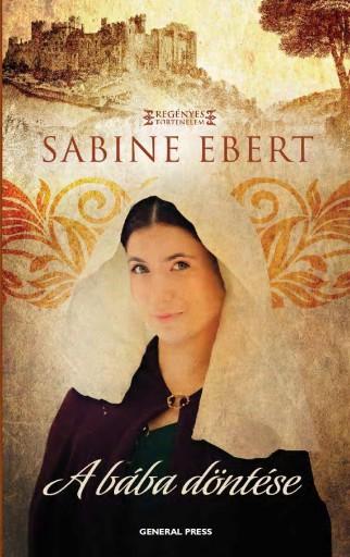 A bába döntése - Ekönyv - Sabine Ebert