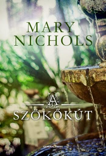 A szökőkút - Ekönyv - Mary Nichols