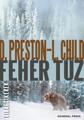 Fehér tűz - Ekönyv - Douglas Preston – Lincoln Child