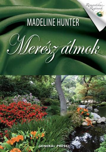 Merész álmok - Ekönyv - Madeline Hunter