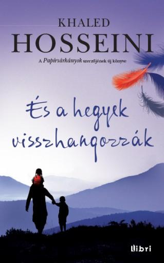 És a hegyek visszhangozzák - Ekönyv - Khaled Hosseini