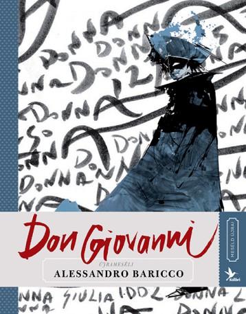 Don Giovanni - Meséld újra sorozat I. - Ekönyv - Alessandro Baricco