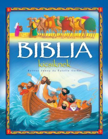 Biblia kicsiknek - Ebook - NAPRAFORGÓ KÖNYVKIADÓ
