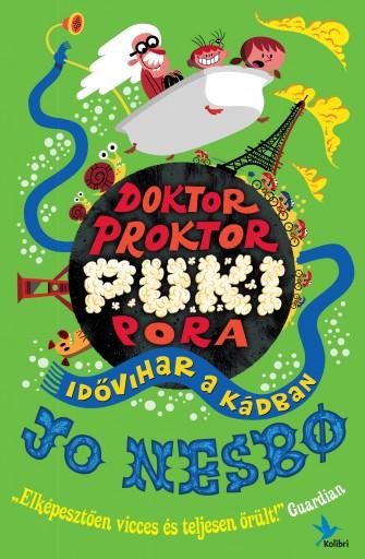 Doktor Proktor pukipora II. - Idővihar a kádban - Ekönyv - Jo Nesbo