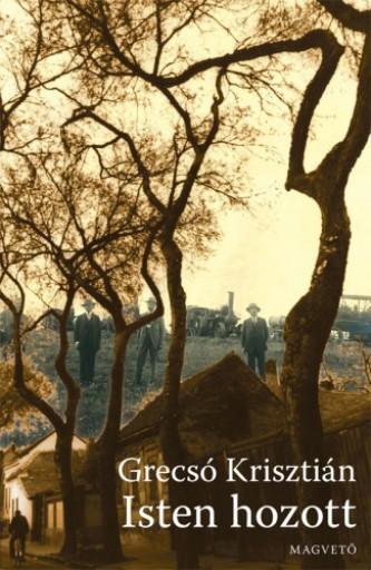 Isten hozott - Ekönyv - Grecsó Krisztián