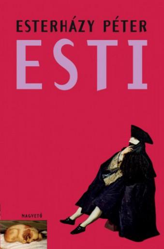 Esti - Ekönyv - Esterházy Péter