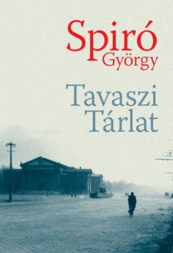 Tavaszi Tárlat - Ekönyv - Spiró György