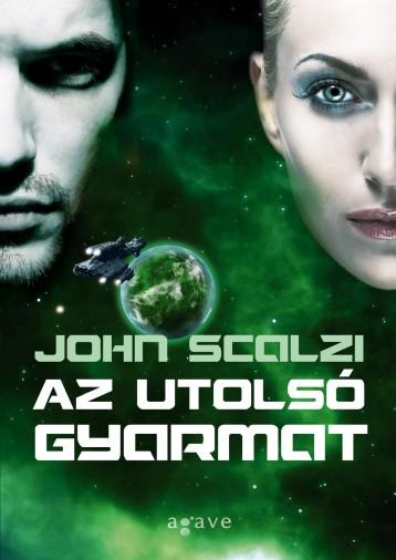 AZ UTOLSÓ GYARMAT - Ekönyv - SCALZI, JOHN