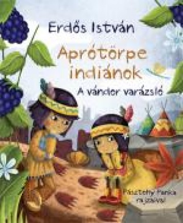 APRÓTÖRPE INDIÁNOK - A VÁNDOR VARÁZSLÓ - Ekönyv - ERDŐS ISTVÁN