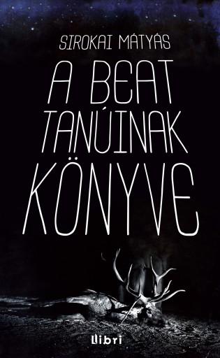 A beat tanúinak könyve - Ekönyv - Sirokai Mátyás