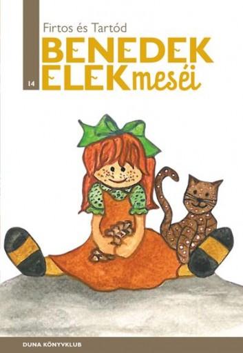 FIRTOS ÉS TARTOD - BENEDEK ELEK MESÉI 14. - Ekönyv - BENEDEK ELEK