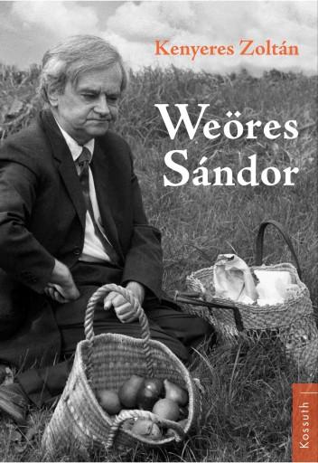 WEÖRES SÁNDOR - Ekönyv - KENYERES ZOLTÁN
