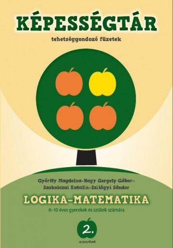 LOGIKA-MATEMATIKA - ARANYELME KÉPESSÉGTÁR 2. - Ekönyv - GYŐRFFY MAGDOLNA - NAGY GERGELY GÁBOR- S
