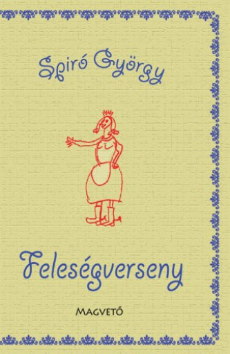 Feleségverseny - Ebook - Spiró György