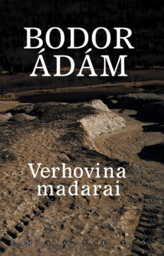 Verhovina madarai - Ekönyv - Bodor Ádám