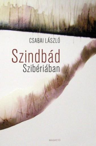 Szindbád Szibériában - Ebook - Csabai László