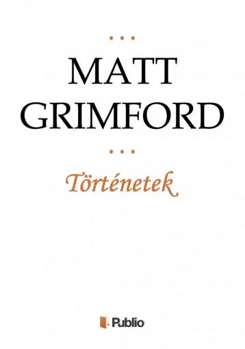 Történetek - Ekönyv - Matt Grimford