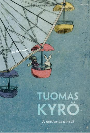 A koldus és a nyúl - Ekönyv - Tuomas Kyrö