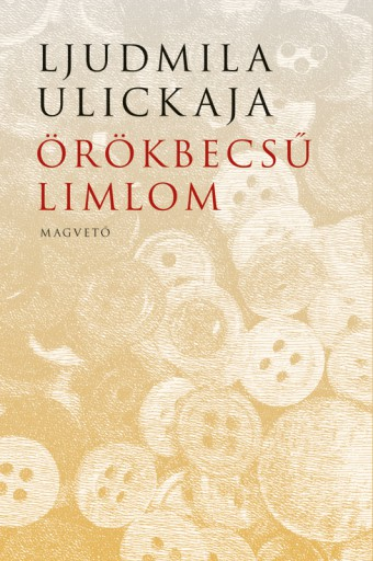 Örökbecsű limlom - Ekönyv - Ljudmila Ulickaja