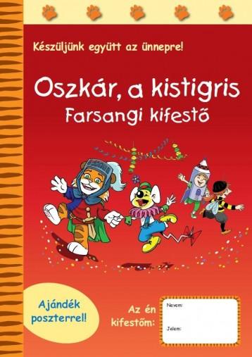 OSZKÁR, A KISTIGRIS - FARSANGI KIFESTŐ - Ekönyv - RAABE TANÁCSADÓ ÉS KIADÓ KFT