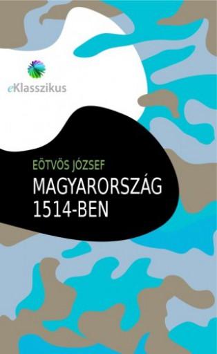 Magyarország 1514-ben - Ekönyv - Eötvös József