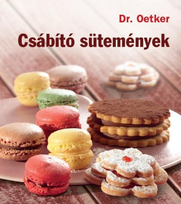 CSÁBÍTÓ SÜTEMÉNYEK - DR. OETKER - Ekönyv - GRAFO KFT.