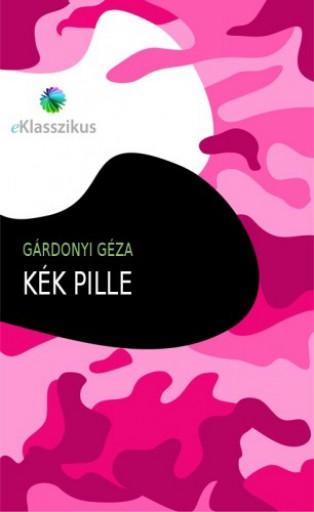 Kék pille - Ekönyv - Gárdonyi Géza