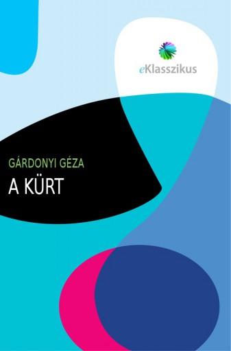 A kürt - Ebook - Gárdonyi Géza