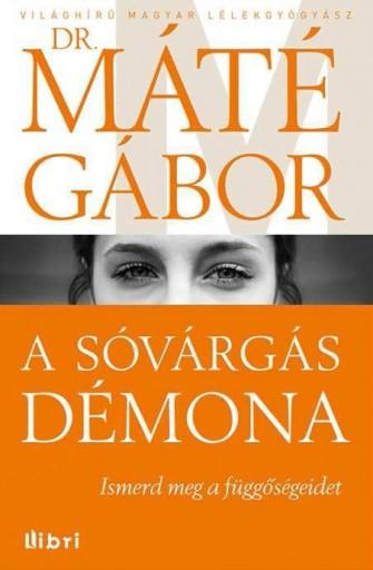 A SÓVÁRGÁS DÉMONA - Ekönyv - DR. MÁTÉ GÁBOR