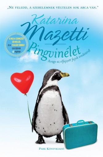Pingvinélet - Ebook - Katarina Mazetti