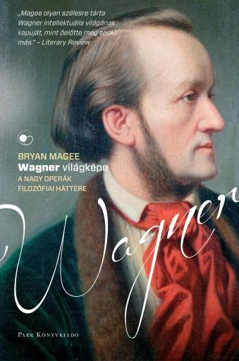 Wagner világképe - Ebook - Bryan Magee