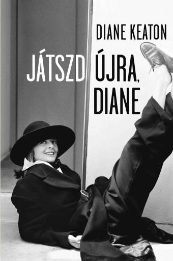 JÁTSZD ÚJRA, DIANE - Ekönyv - KEATON, DIANE