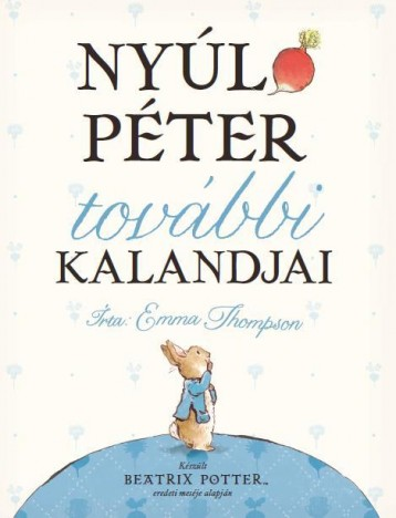 NYÚL PÉTER TOVÁBBI KALANDJAI - - Ekönyv - THOMPSON, EMMA