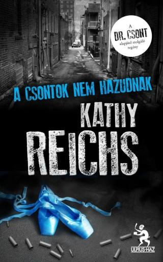 A CSONTOK NEM HAZUDNAK - Ebook - REICHS, KATHY