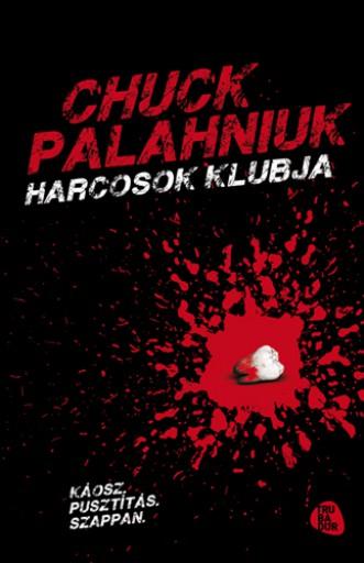 Harcosok klubja - Ekönyv - Chuck Palahniuk