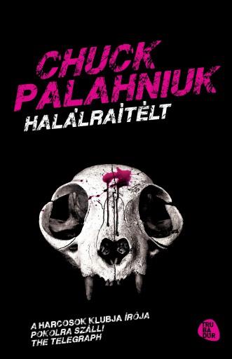 Halálraítélt - Ekönyv - Chuck Palahniuk