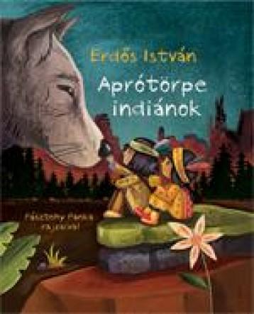 APRÓTÖRPE INDIÁNOK - Ekönyv - ERDŐS ISTVÁN