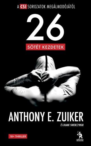 LEVEL 26 - SÖTÉT KEZDETEK - Ekönyv - ZUIKER, E. ANTHONY