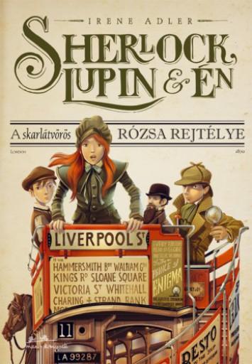 Sherlock, Lupin és Én 3. - Ekönyv - Irene Adler