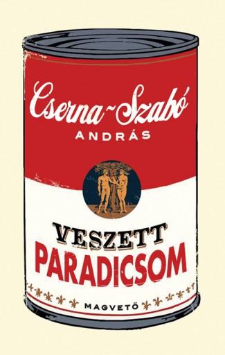 Veszett paradicsom - Ekönyv - Cserna-Szabó András