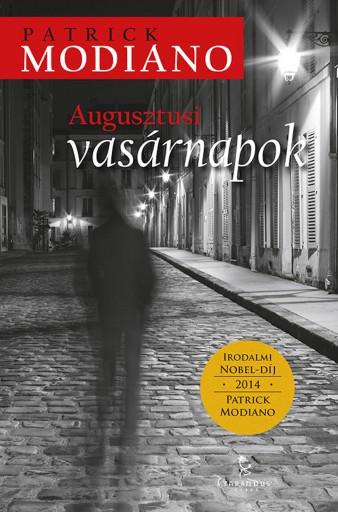 Augusztusi vasárnapok - Ekönyv - Patrick Modiano