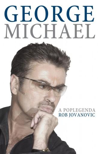 GEORGE MICHAEL - A POPLEGENDA - Ekönyv - JOVANOVIC, ROB