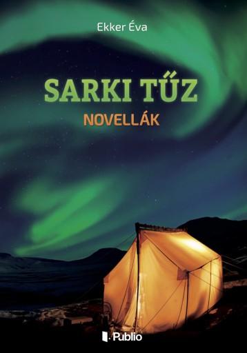 SARKI TŰZ - Ekönyv - Ekker Éva