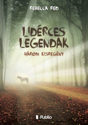 Lidérces legendák - Ekönyv - Rebecca Red