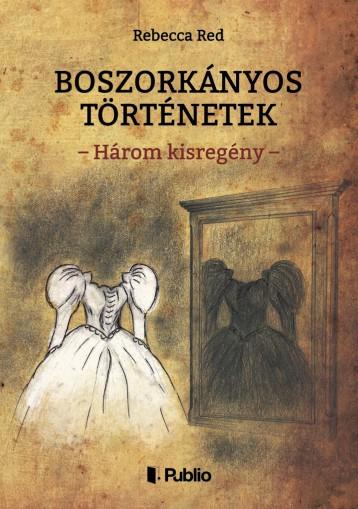 Boszorkányos történetek - Ekönyv - Rebecca Red
