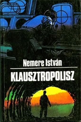 Klausztropolisz - Ekönyv - Nemere István