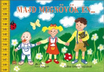 MAJD MEGNÖVÖK ÉN... - LEPORELLÓ - Ekönyv - GÁBOR EMESE
